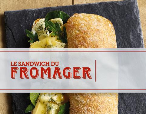 LE SANDWICH DU FROMAGER